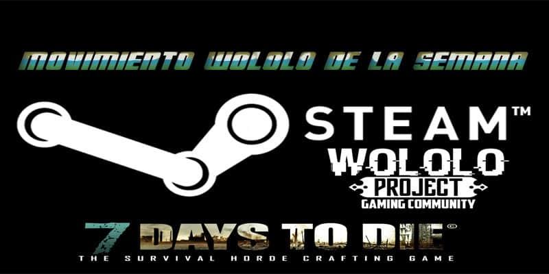 Moviemiento Wololo de la semana : Sorteo Steam Gift – 7 Days To Die