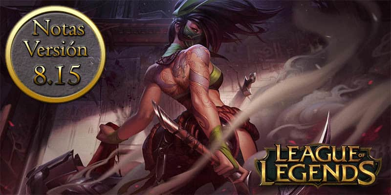 League of Legends – Notas del parche 8.15