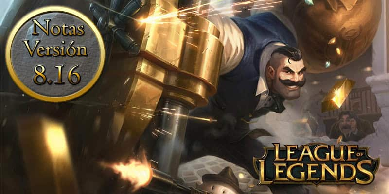 League of Legends – Notas del parche 8.16
