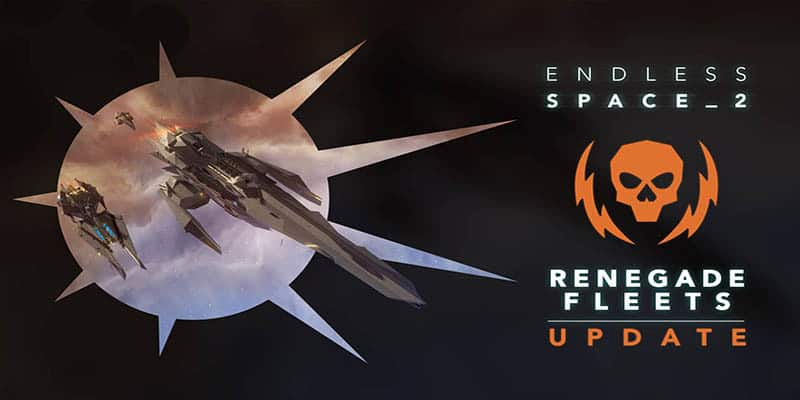 "Endless Space 2 recibe la actualización gratuita ""Renegade Fleets"""
