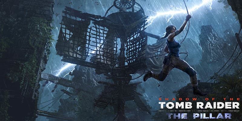 "Ya está disponible ""El Pilar"" el segundo DLC para Shadow of the Tomb Raider"