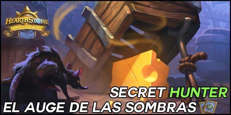 El Auge de las Sombras – Secret Hunter