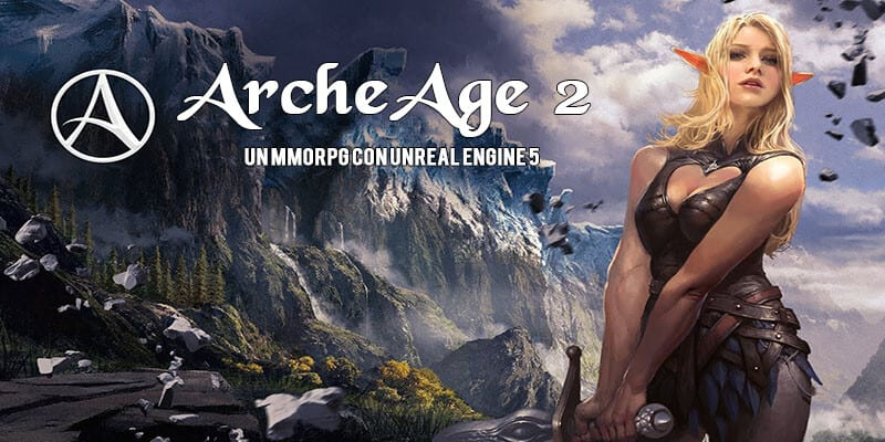 Archeage 2 contará con Unreal Engine 5